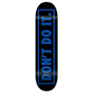 Skatedeck DON'T DO IT 8.5 CONSOLIDATED